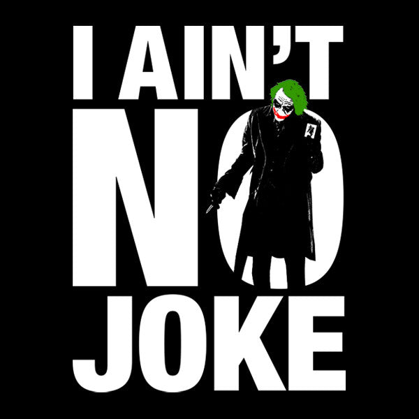 "FRESH N' CRISP™ ""I AIN'T NO JOKE"" HALLOWEEN UNISEX BLACK CREWNECK"