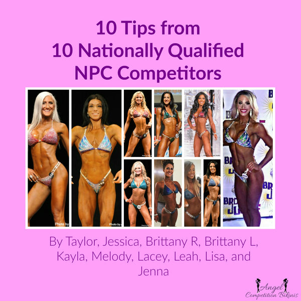 10 tips from 10 Nationally Qualified NPC competitors
