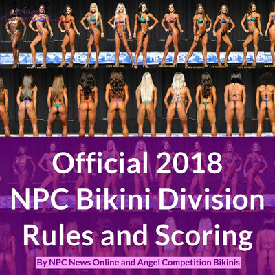 2018 NPC Bikini Division Rules and Scoring