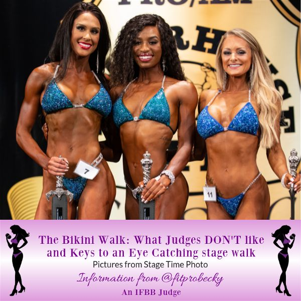 Becky tips blog 2 opt grande The Bikini Walk What Judges Don 8217 t like and Keys to an Eye Catching stage walk