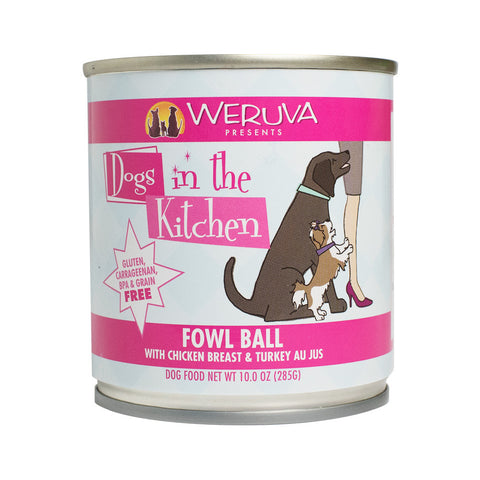 Weruva - Dogs In The Kitchen - Fowl Ball