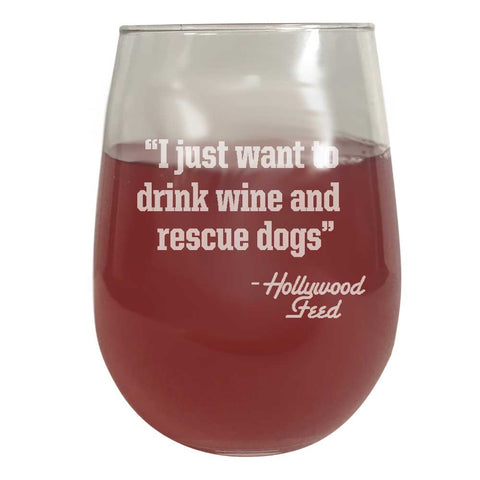 Wine Glass - Drink Wine / Rescue Dogs