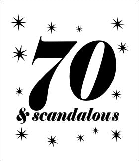 70 and Scandalous