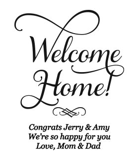 We Olive Joyful Welcome Home