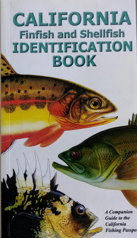 California Finfish and Shellfish Identification Book