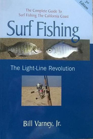 Surf Fishing by Bill Varney, Jr.