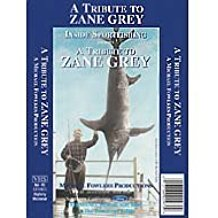 Tribute to Zane Grey