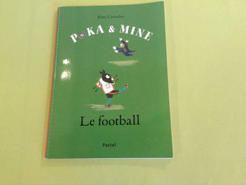 Poka & Mine : Le football, Kitty Crowther