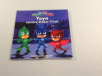 Yoyo contre Robot-chat, Pyjamasques