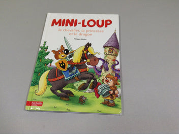 Mini-loup le chevalier, la princesse et le dragon