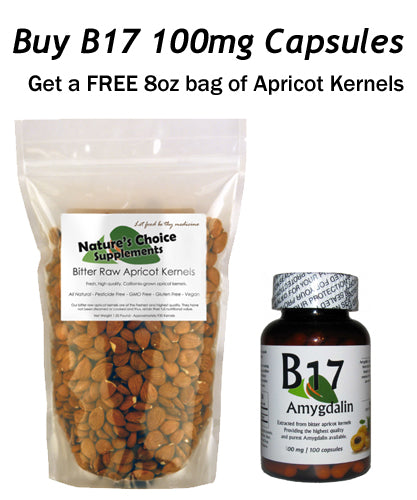 Vitamin B17 Amygdalin 100 mg 100 Capsules / Plus 8 oz Bag of Apricot Kernels Free