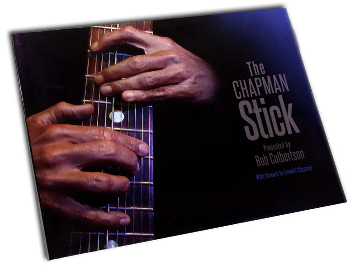 """The Chapman Stick"" - photo book by Bob Culbertson"