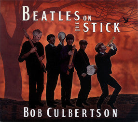 """Beatles on the Stick"" - Bob Culbertson CD"