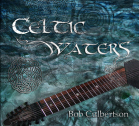 """Celtic Waters"" CD - Bob Culbertson"