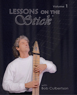 """Lessons on the Stick"" DVD, Disc 1 - Bob Culbertson"