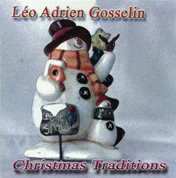 """Christmas Traditions"" CD - Leo Gosselin"