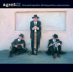 """Agent 22"" CD - Tom Griesgraber"