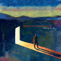 """Waking the Day"" CD - Griesgraber/Marotta"