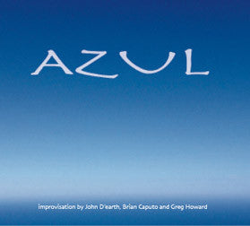 """AZUL"" CD - Greg Howard"