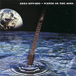 """Water on the Moon"" CD - Greg Howard"