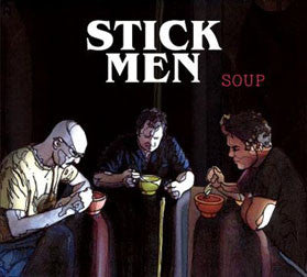 """Soup"" CD - Stick Men (Tony Levin, Michael Bernier, Pat Mastelotto)"