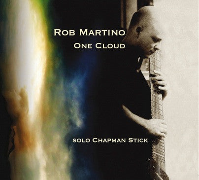 """One Cloud"" CD - Rob Martino"