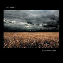 """Rainshadow Sky"" CD - Jeff Pearce"