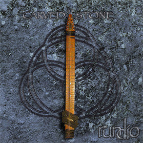 """Carved in Stone"" CD - Rundio"