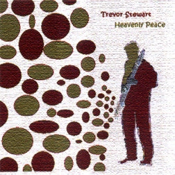 """Heavenly Peace"" CD - Trevor Stewart"
