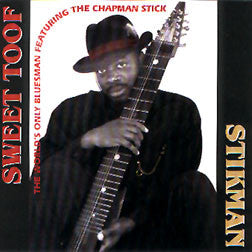 """Sweet Toof"" CD - Stickman (Vince Warren)"