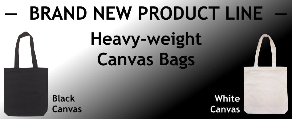 BRAND NEW | Heavy-weight Canvas Bags | Black or White Canvas