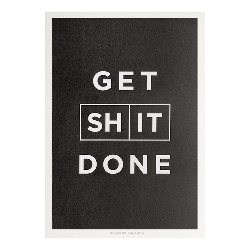 Migoals - Get Shit Done - Poster
