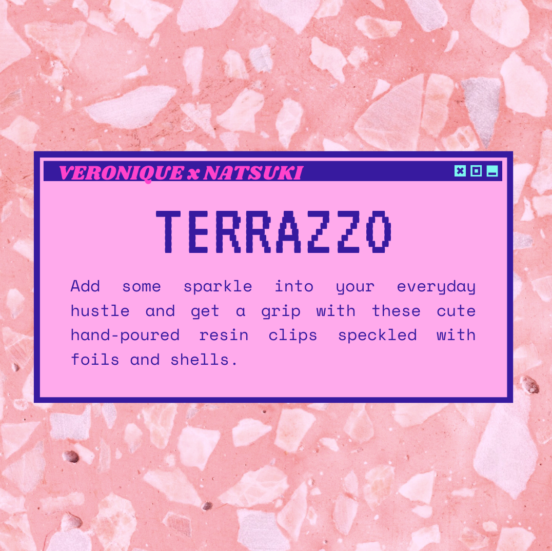 The NATSUKI x VERONIQUE EDIT: TERRAZZO