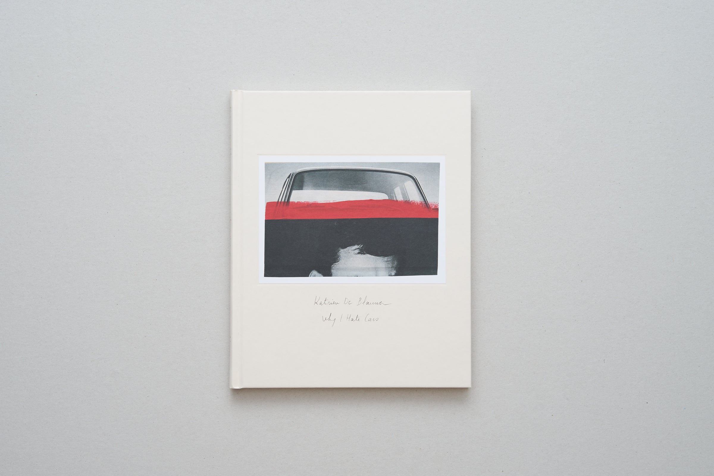 Why I Hate Cars Book (2019) by Katrien De Blauwer