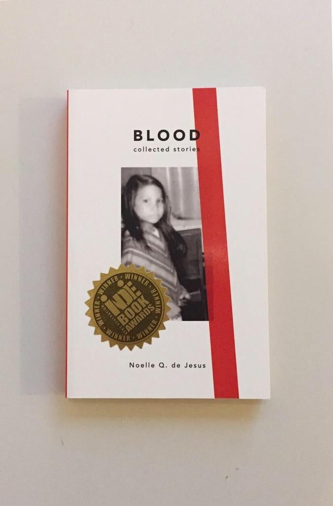 Blood Collected Stories by Noelle de Jesus