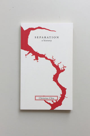 Separation: A History by Christine Chia