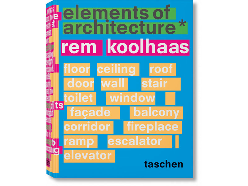 Elements of Architecture (2018) by Rem Koolhaas
