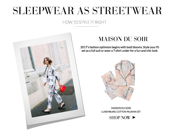 Sleepwear as streetwear: Maison du Soir Luxemburg Pajama Set
