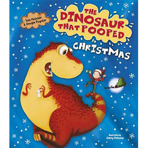 The Dinosaur That Pooped Christmas B/B