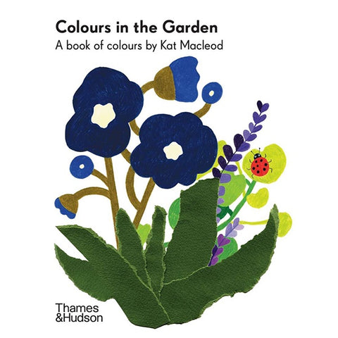 Colours In The Garden: A Book Of Colours B/B