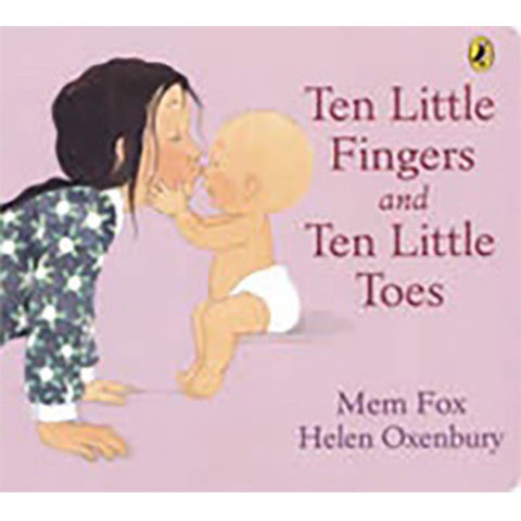 Ten Little Fingers & Ten Little Toes B/B