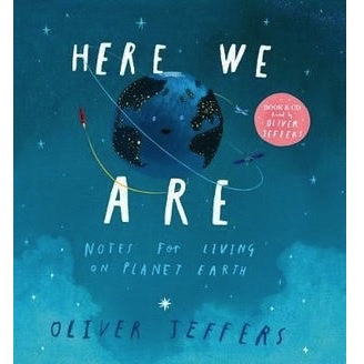 Here We Are: Notes For Living On Planet Earth (Book & CD Edition)