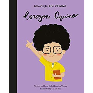 Little People, Big Dreams: Corazon Aquino