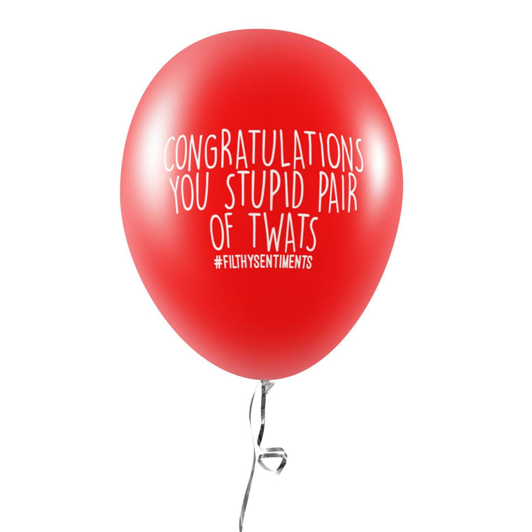 Congrats You Stupid Twats (Wedding & Anniversary) Balloons (Pack of 5)