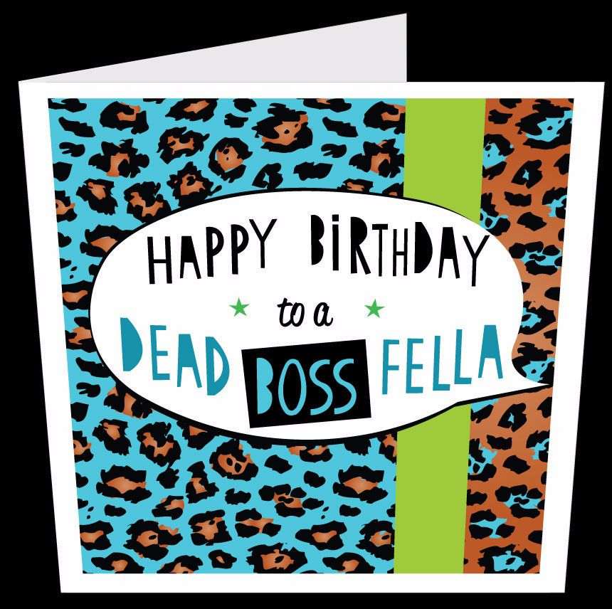 Dead Boss Fella Birthday Card