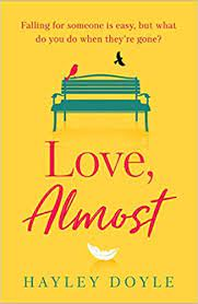Love, Almost by Hayley Doyle