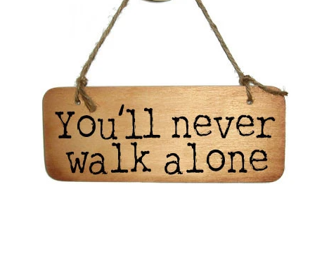 You'll Never Walk Alone Wooden Sign
