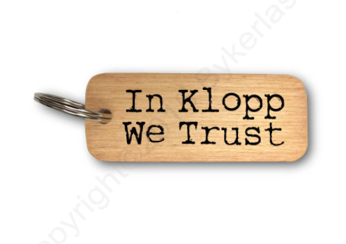 In Klopp We Trust Text Wooden Keyring