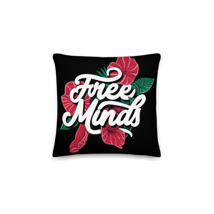 PREMIUM PILLOW - FREE MINDS