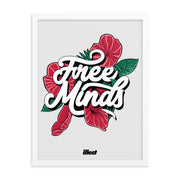 FRAMED POSTER - FREE MINDS